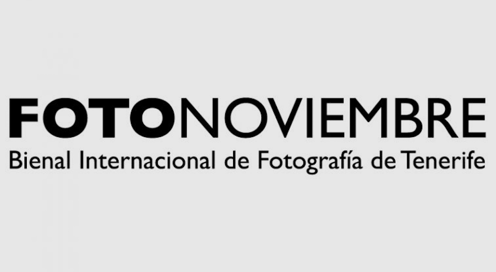"""FOTONOVIEMBRE"" INTERNATIONAL PHOTOGRAPHY FESTIVAL OF TENERIFE"
